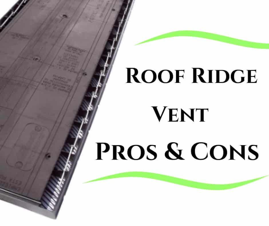 Roof Ridge Vent Pros and Cons 1