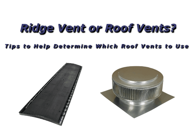 Private: Is a Ridge Vent Better than Roof Vents? - A Picture of the Two Vent Styles and Words In Blue with Black Shadow